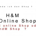 H&amp;M online Shop oder HundM ?