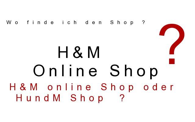 H&M online Shop oder HundM ?